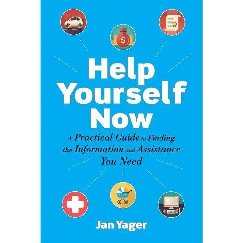 Help Yourself Now - by  Jan Yager (Paperback) - image 1 of 1