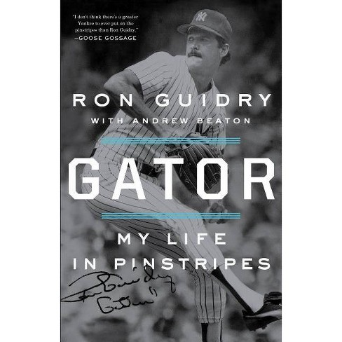 Gator - by  Ron Guidry & Andrew Beaton (Paperback) - image 1 of 1