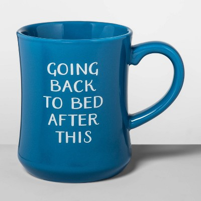 15oz Stoneware Going Back to Bed Diner Mug Blue - Opalhouse™