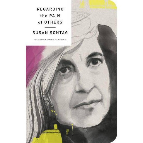 Regarding the Pain of Others - (Picador Modern Classics)by  Susan Sontag (Hardcover) - image 1 of 1