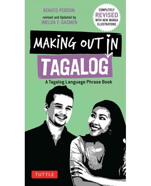 Making Out in Tagalog ( Making Out Books) (Paperback) - image 1 of 1