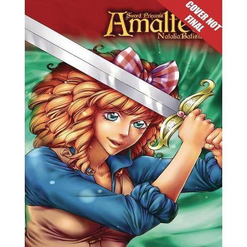 Sword Princess Amaltea Manga Volume 2 (English) - by  Natalia Batista (Paperback) - image 1 of 1