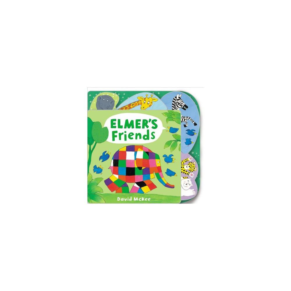 Elmer's Friends - Brdbk (Elmer) by David McKee (Hardcover)