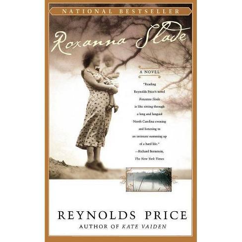 Roxanna Slade - by  Reynolds Price (Paperback) - image 1 of 1