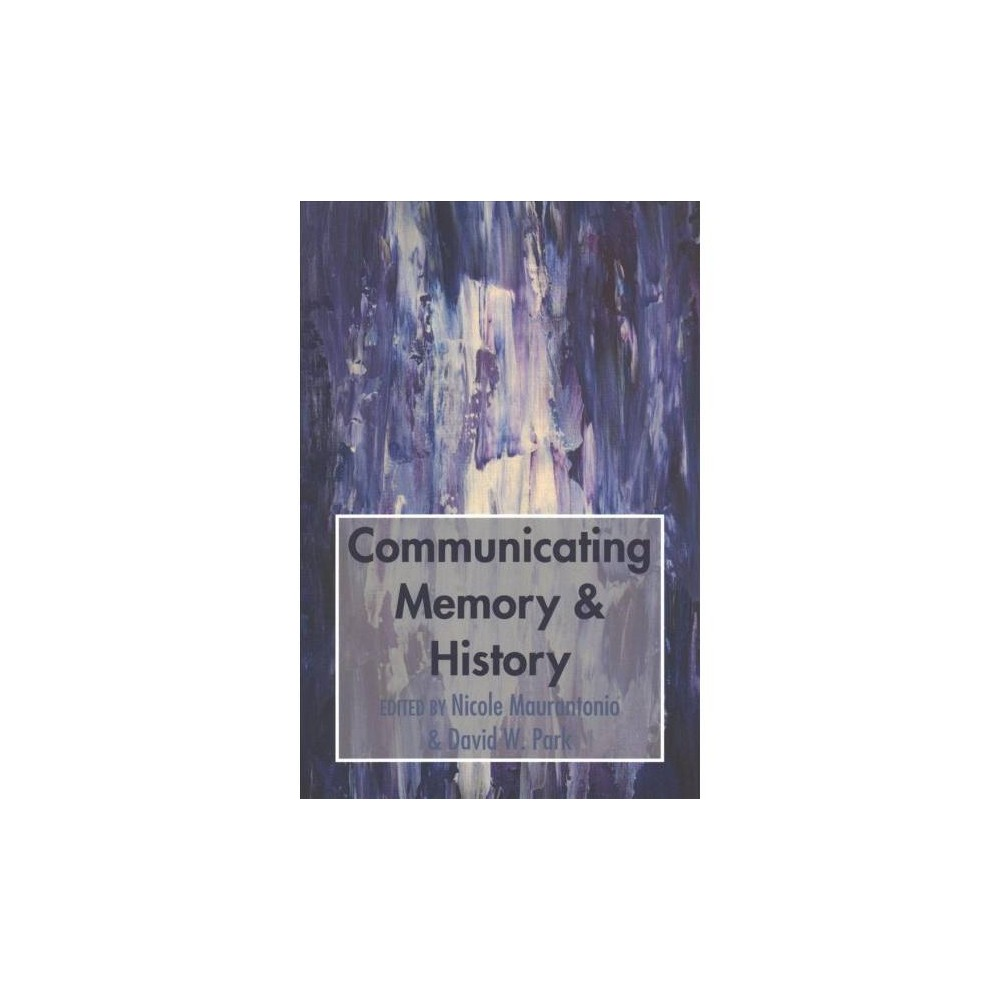 Communicating Memory & History - New (Paperback)