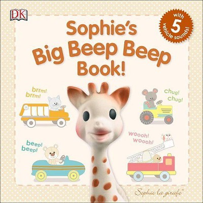 Sophie La Girafe: Sophie's Big Beep Beep Book! - (Board_book)