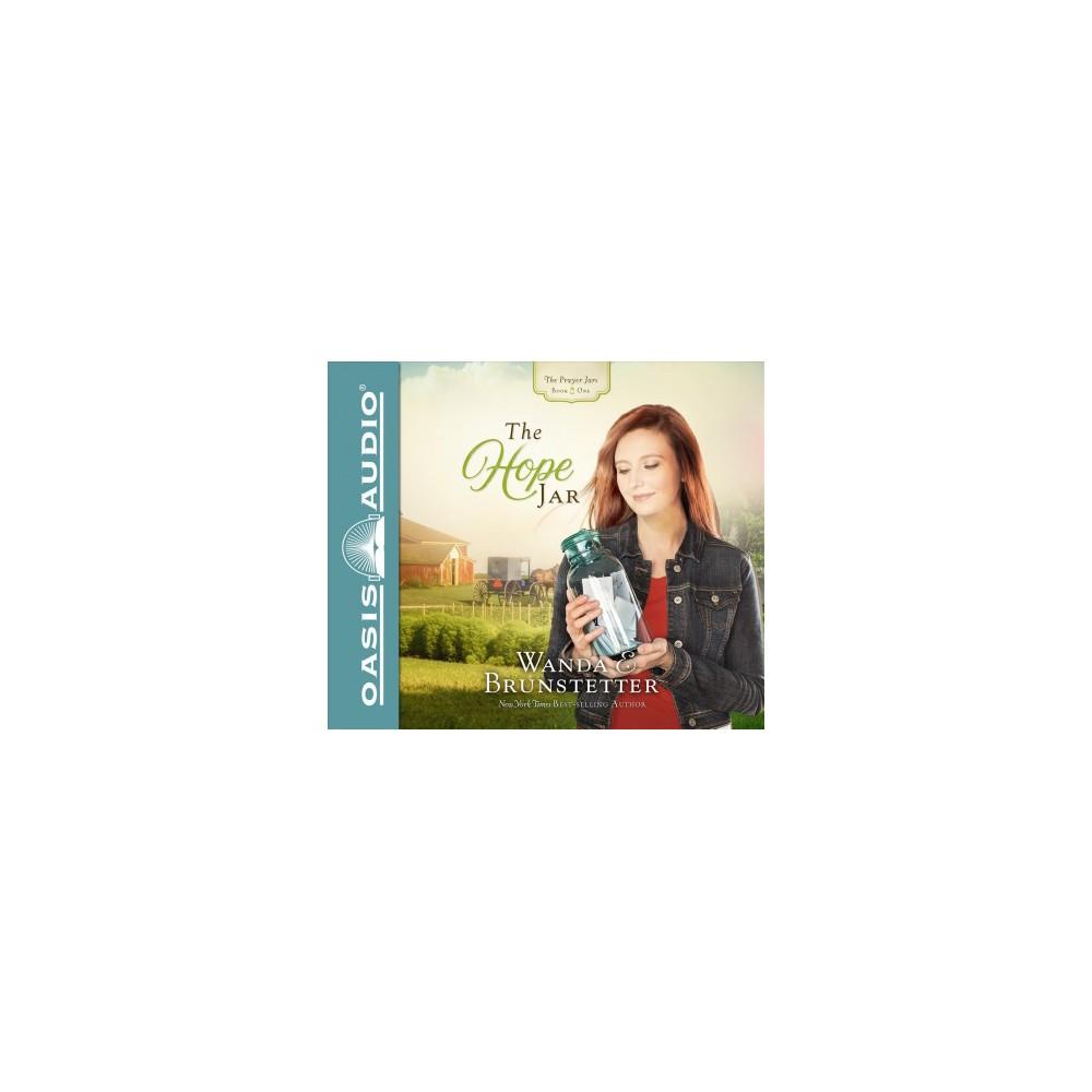 Hope Jar : Pdf Included - Unabridged (Prayer Jars) by Wanda E. Brunstetter (CD/Spoken Word)