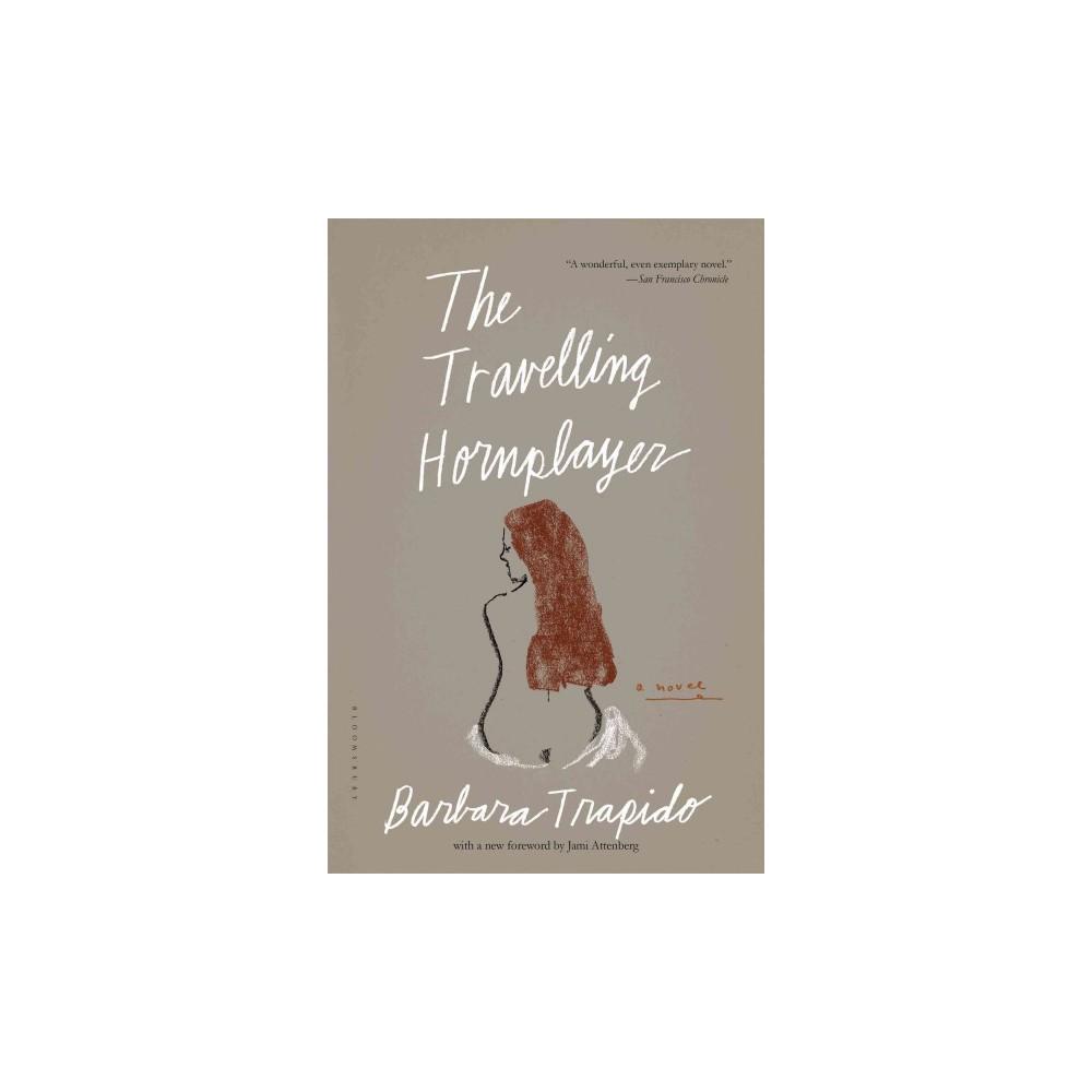 Travelling Hornplayer (Reprint) (Paperback) (Barbara Trapido)