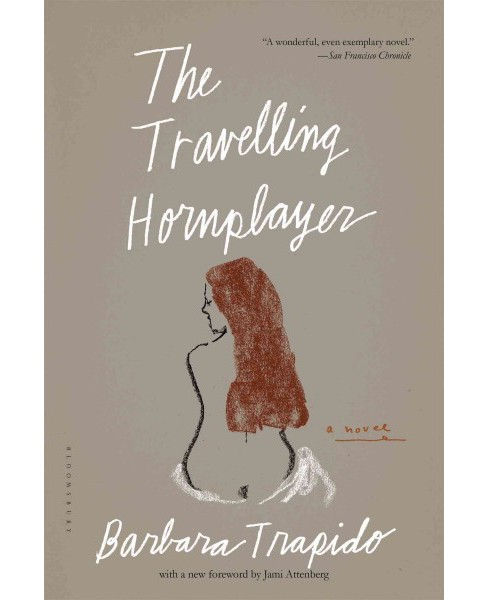 Travelling Hornplayer (Reprint) (Paperback) (Barbara Trapido) - image 1 of 1