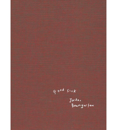 Good Sick -  Signed (Hardcover) - image 1 of 1