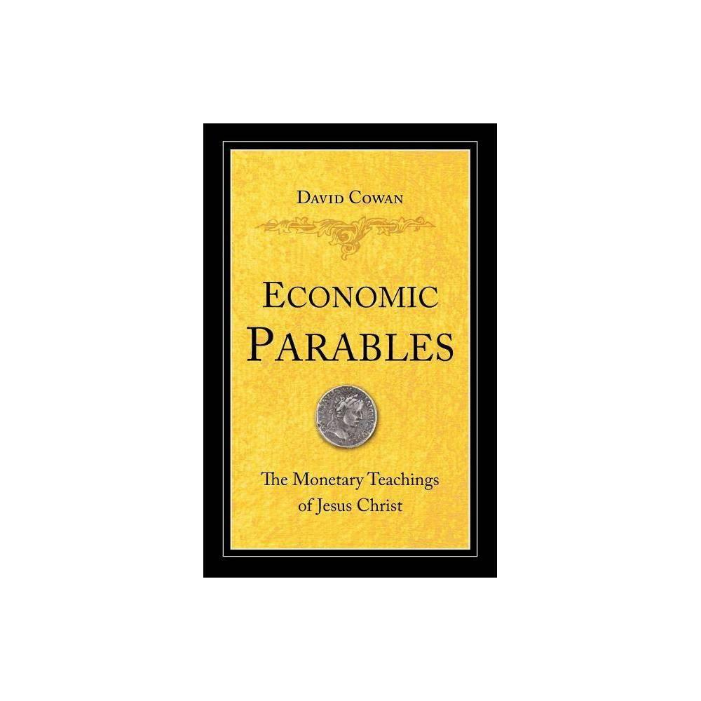 Economic Parables By David Cowan Paperback