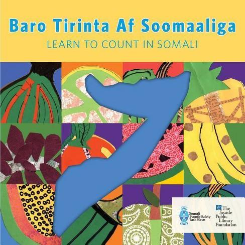 Baro Tirinta Af Soomaaliga/Learn to Count in Somali - (Board_book) - image 1 of 1