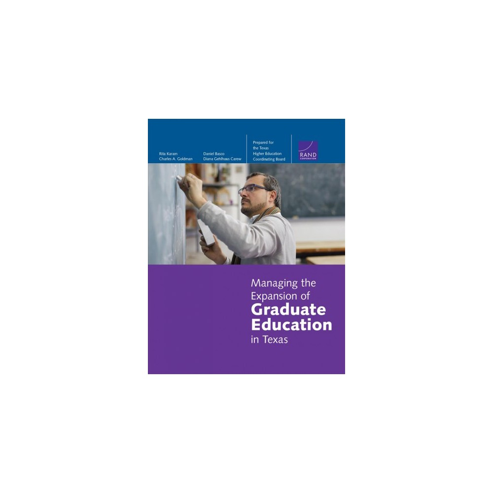 Managing the Expansion of Graduate Education in Texas - (Paperback)