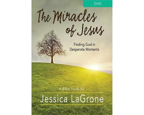 Miracles of Jesus Bible Study : Finding God in Desperate Moments (Hardcover) (Jessica Lagrone) - image 1 of 1