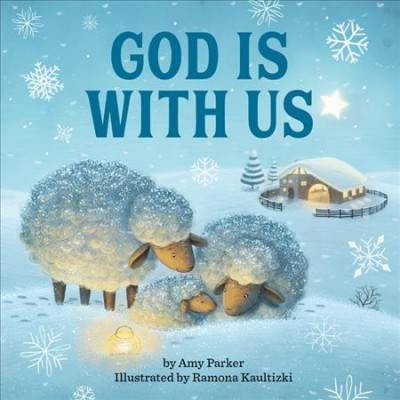 God Is with Us - by  Amy Parker (Board Book)