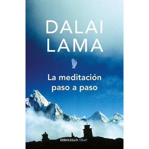 La Meditación Paso A Paso Stages Of Meditation By Dalai Lama Paperback Target