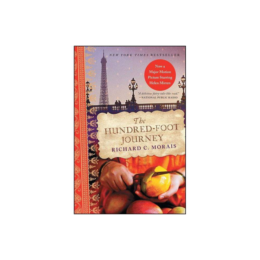 The Hundred Foot Journey By Richard C Morais Paperback