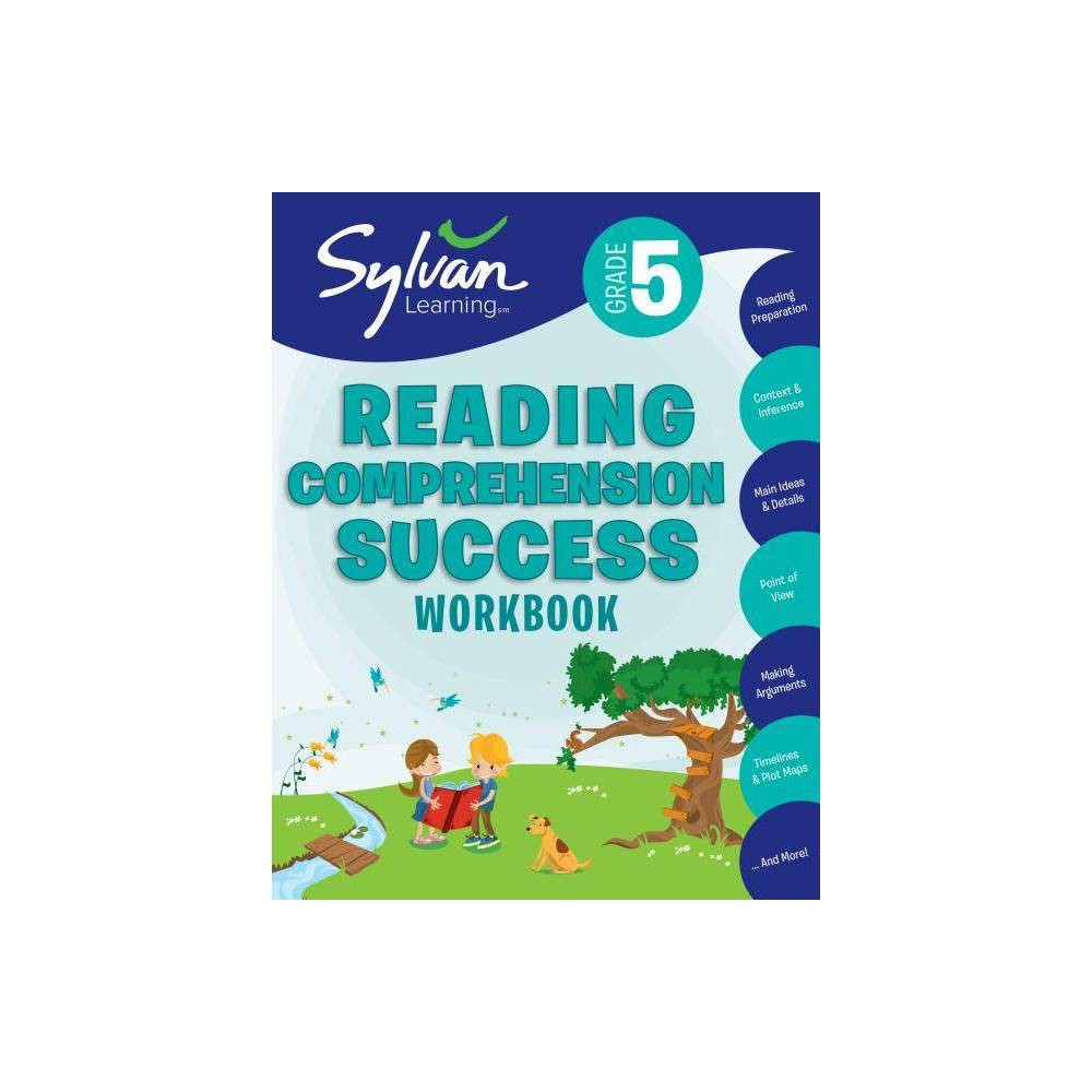 5th Grade Reading Comprehension Success Workbook Sylvan Learning Center Paperback