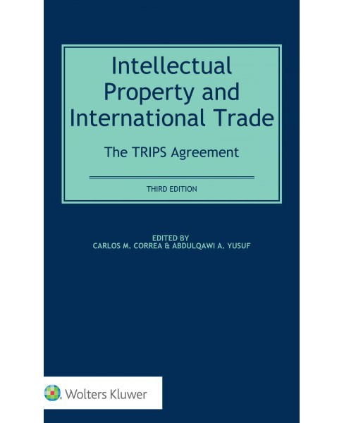 Intellectual Property and International Trade : The Trips Agreement (Hardcover) - image 1 of 1