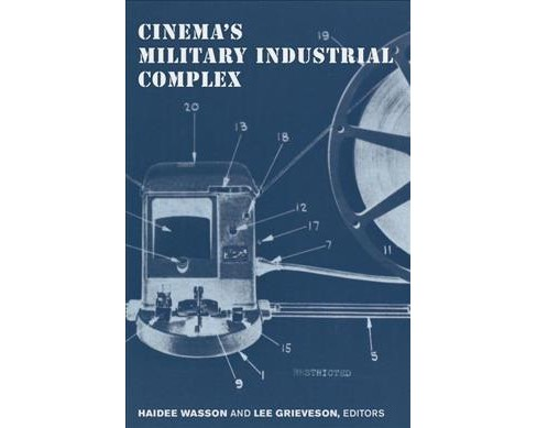 Cinema's Military Industrial Complex -  (Paperback) - image 1 of 1