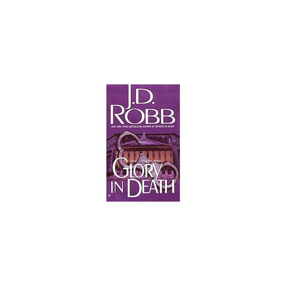 Glory in Death (Reissue) (Paperback) (J. D. Robb)