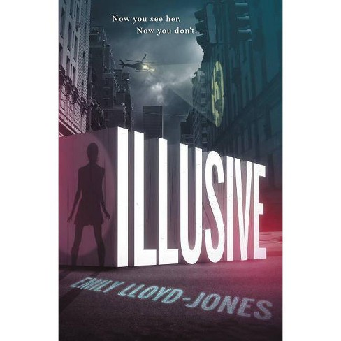Illusive - (Adverse Effects) by  Emily Lloyd-Jones (Paperback) - image 1 of 1