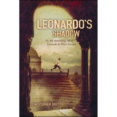 Leonardo's Shadow - by  Christopher Grey (Paperback) - image 1 of 1
