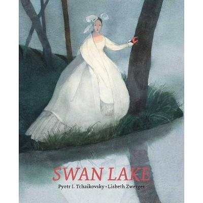 Swan Lake - by  Pyotr Ilyich Tchaikovsky (Hardcover)