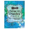 """Distinctly Dylusional A Guide To Art Journaling-Multicolor 8.5""""x11"""" - image 2 of 2"""