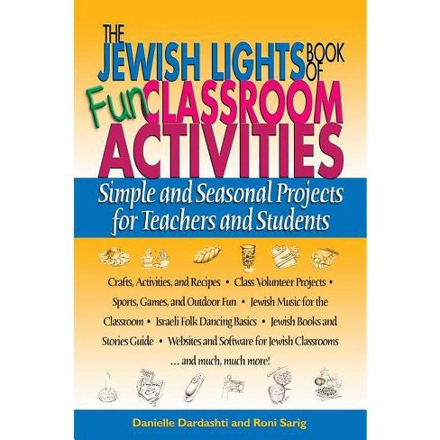 The Jewish Lights Book of Fun Classroom Activities - by  Danielle Dardashti & Roni Sarig (Paperback) - image 1 of 1