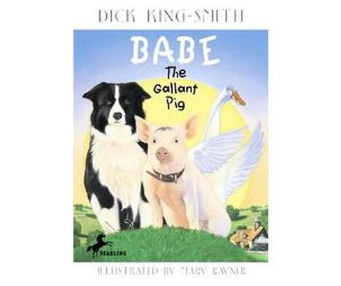 Babe : The Gallant Pig (Reprint) (Paperback) (Dick King-Smith) - image 1 of 1