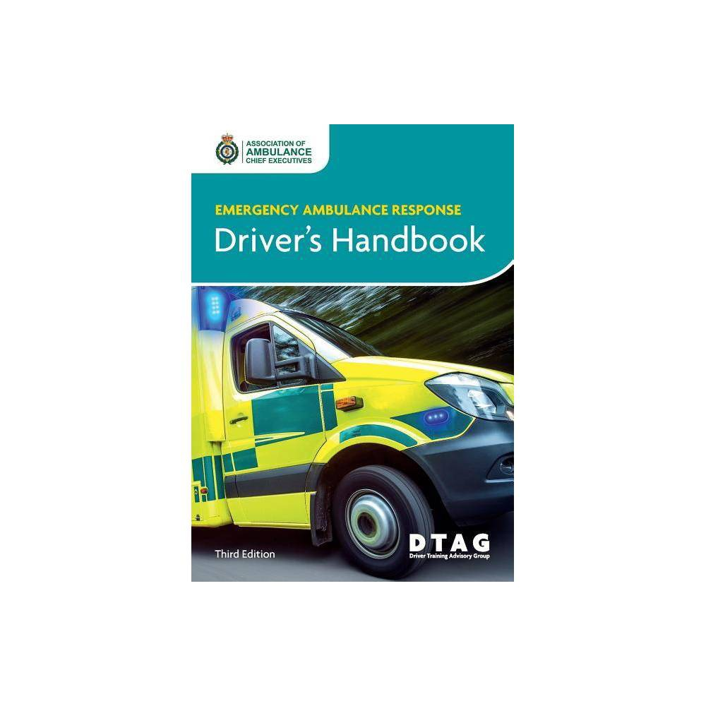 Emergency Ambulance Response Driver S Handbook By Aace Dtag Paperback