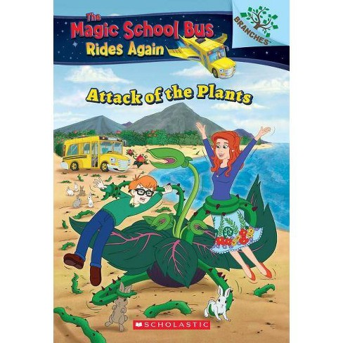 Rides Again The Magic School Bus Attack of the Plants