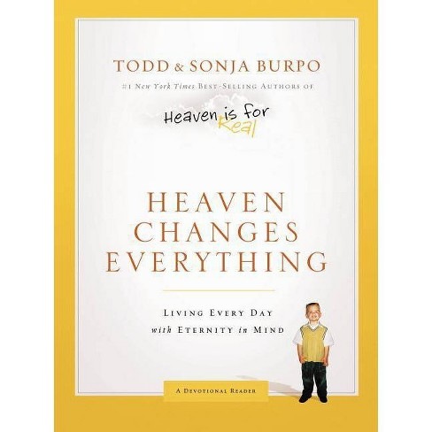 Heaven Changes Everything (Hardcover) by Todd Burpo - image 1 of 1