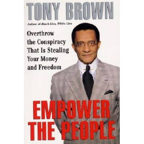 Empower the People - by  Tony Brown (Paperback) - image 1 of 1