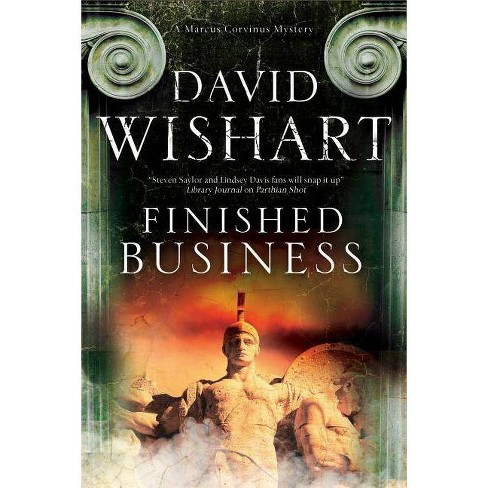 Finished Business - (Marcus Corvinus Mystery) by  David Wishart (Hardcover) - image 1 of 1