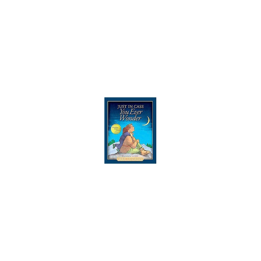 Just in Case You Ever Wonder (Hardcover) (Max Lucado)