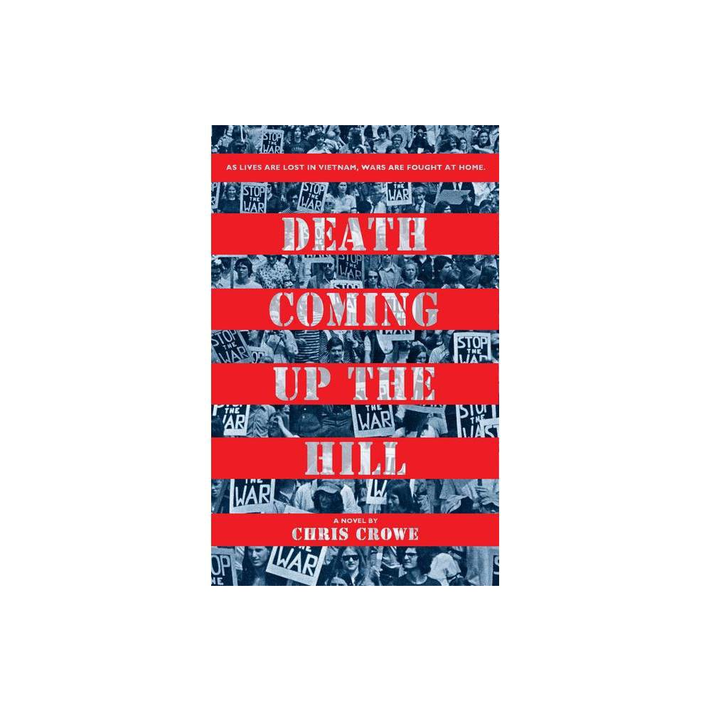 Death Coming Up The Hill By Chris Crowe Paperback