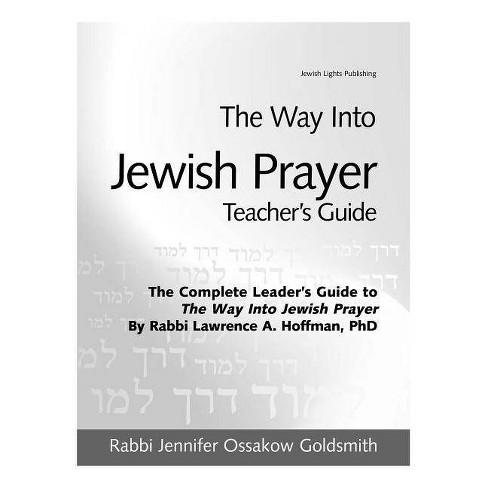 The Way Into Jewish Prayer Teacher's Guide - by  Jennifer Ossakow Goldsmith (Paperback) - image 1 of 1