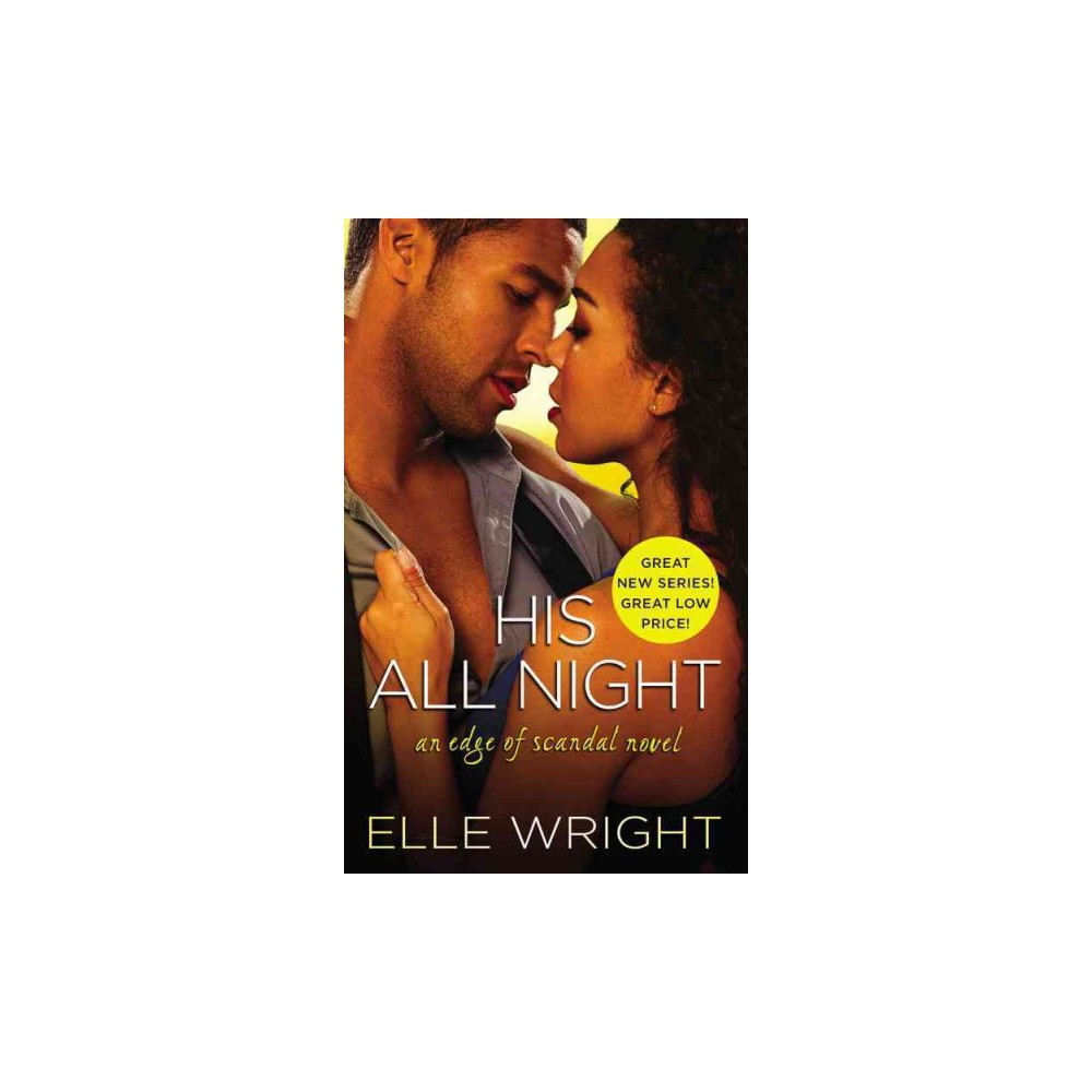 His All Night (Paperback) (Elle Wright)