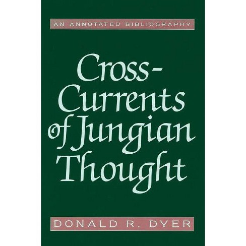Cross-Currents of Jungian Thought - by  Donald R Dyer (Paperback) - image 1 of 1