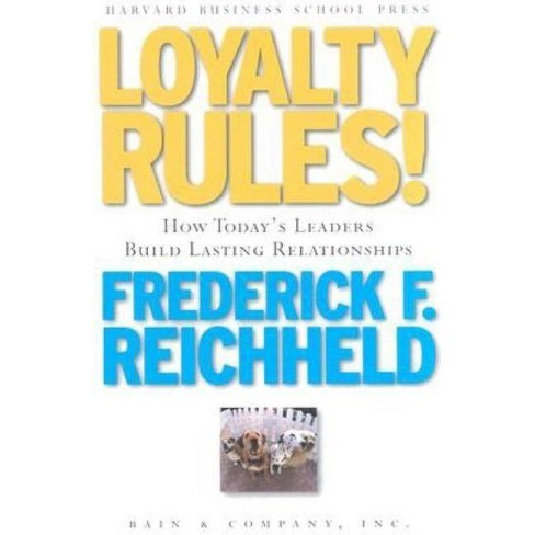 Loyalty Rules! - by  Frederick F Reichheld (Hardcover) - image 1 of 1