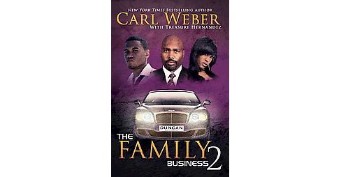 The Family Business 2 ( Family Business) (Reprint) (Paperback) by Carl Weber - image 1 of 1