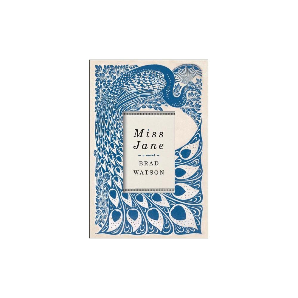 Miss Jane - Reprint by Brad Watson (Paperback)