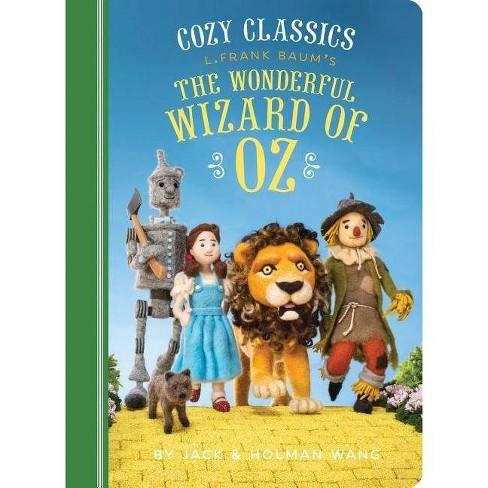 Cozy Classics: The Wonderful Wizard of Oz - by  Jack Wang & Holman Wang (Board_book) - image 1 of 1
