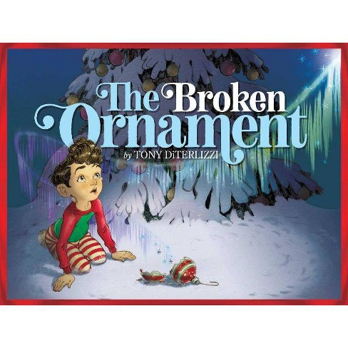 Broken Ornament -  by Tony DiTerlizzi (School And Library) - image 1 of 1