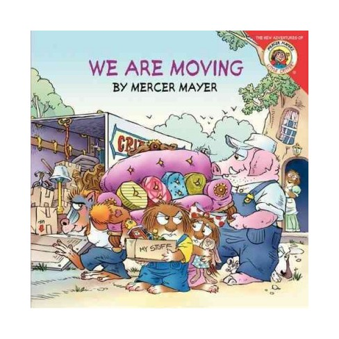 We Are Moving - (Little Critter (8x8)) by  Mercer Mayer (Paperback) - image 1 of 1