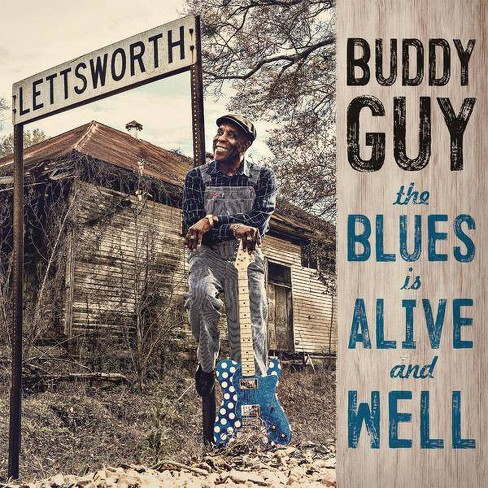 Buddy Guy - Blues Is Alive And Well (CD) - image 1 of 1