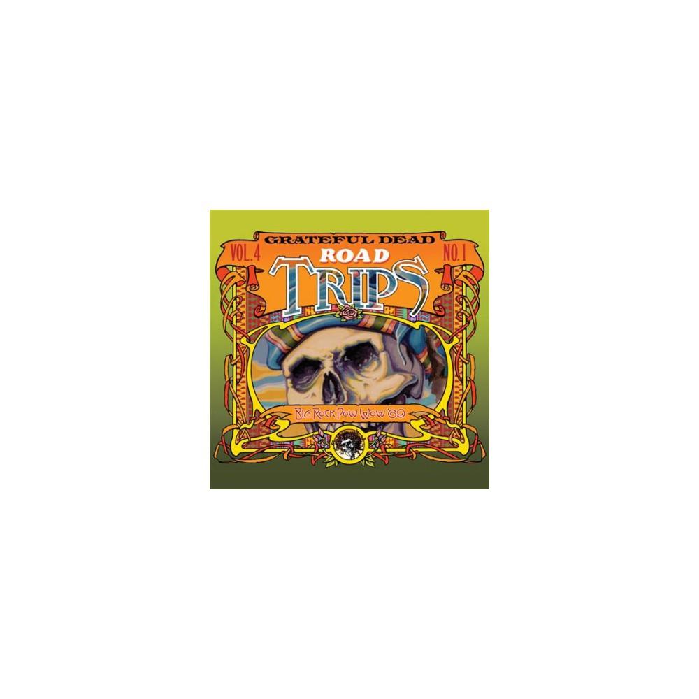 Grateful Dead - Road Trips Vol 4 No 1 Big Rock Pow Wo (CD)