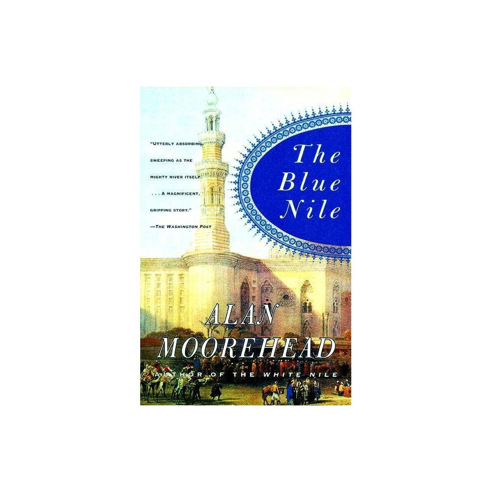 The Blue Nile By Alan Moorehead Paperback